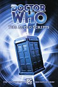 Doctor Who: The Audio Scripts: The Very Best of the Big Finish Audio Adventures! Cover