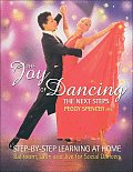 Joy of Dancing The Next Steps Ballroom Latin & Jive for Social Dancers of All Ages