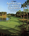 Golf Digest Classic American Courses