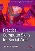 Practical Computer Skills for Social Work