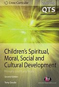 Children's Spiritual, Moral, Social and Cultural Development: Primary and Early Years