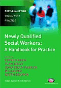 Newly Qualified Social Workers: A Handbook for Practice
