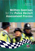 Written Exercises for the Police Recruit Assessment Process