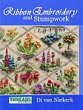 Threads & Crafts Book of Ribbon Embroidery & Stumpwork
