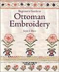Beginner's Guide to Ottoman Embroidery