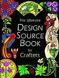 Ultimate Design Source Book For Crafters