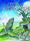 Fantasy Landscapes in Watercolour