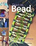 Start to Bead (Start to)