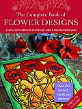 The Complete Book of Flower Designs [With CDROM]