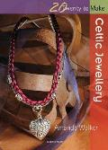 Celtic Jewellery (Twenty to Make) Cover