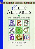 Celtic Alphabets: With Borders and Motifs Cover
