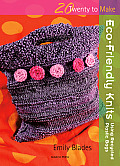 Eco-Friendly Knits: Using Recycled Plastic Bags (Twenty to Make) Cover