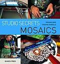 Studio Secrets: Mosaics