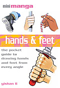 Hands & Feet The Pocket Guide To Drawing Hands & Feet from Every Angle