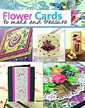 Flower Cards to Make & Treasure