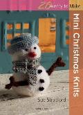 Mini Christmas Knits (Twenty to Make) Cover
