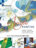 Acrylic Painting: Expert Answers To the Questions Every Artist Asks