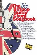 The Big Brit Pop Acoustic Guitar Chord Songbook Lyrics and Chords Book
