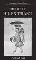 Life of Hiuen Tsiang Scholar Saint