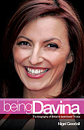 Being Davina: The Biography of Britain's Best-Loved TV Star