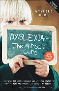 Dyslexia The Miracle Cure