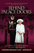 Behind Palace Doors My Service as the Queen Mothers Equerry