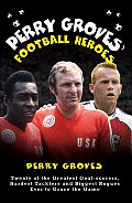 Perry Groves Football Heroes