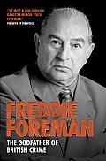 Freddie Foreman: The Godfather of British Crime