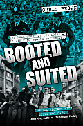 Booted and Suited: The Real Story of the 1970s--It Ain't No Boogie Wonderland