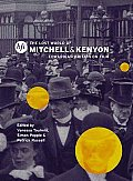 The Lost World of Mitchell and Kenyon: Edwardian Britain on Film