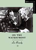 On the Waterfront (Bfi Film Classics) Cover