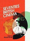 Seventies British Cinema