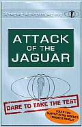 Dare To Take The Test Attack Of The Jagu