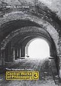Central Works of Philosophy Volume 3: The Nineteenth Century