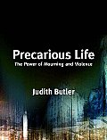 Precarious Life The Powers Of Mourning