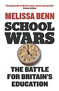 School Wars: The Battle for Britain's Education Cover