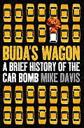 Budas Wagon A Brief History of the Car Bomb