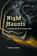 Night Haunts: A Journey Through the London Night