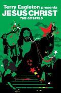 Jesus Christ: The Gospels