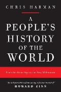 A People's History of the World: From the Stone Age to the New Millennium Cover