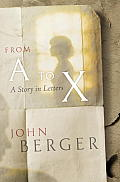 From A To X A Story In Letters