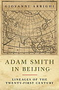 Adam Smith in Beijing (07 Edition)