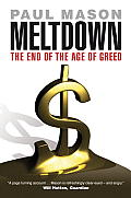 Meltdown The End of the Age of Greed