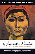 I, Rigoberta Menchu: an Indian Woman in Guatemala ((2ND)09 Edition)