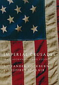 Imperial Crusades: Iraq, Afghanistan, and Yugoslavia