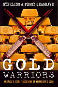 Gold Warriors Americas Secret Recovery of Yamashitas Gold