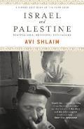 Israel & Palestine Reappraisals Revisions Refutations