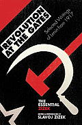 Revolution at the Gates: A Selection of Writings from February to October 1917 (Essential Zizek)