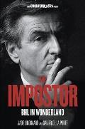 The Impostor: BHL in Wonderland