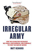 Irregular Army: How the US...